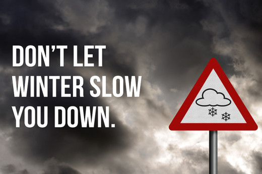 Dont Let Winter Slow You Down Graphic